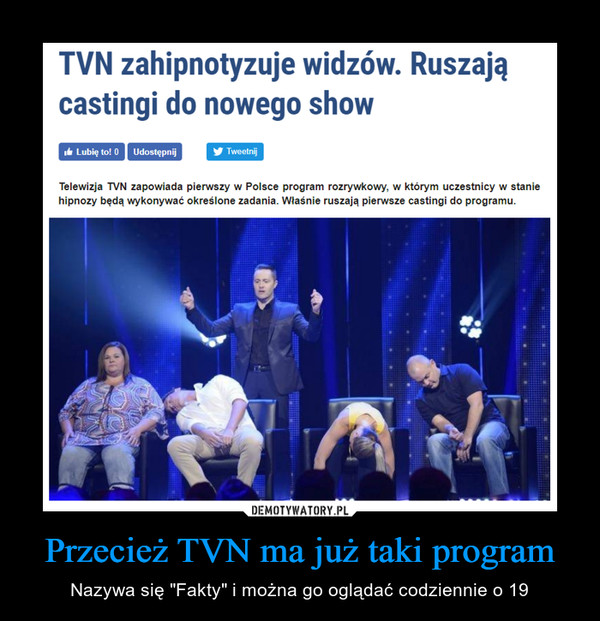 """Przecież TVN ma już taki program – Nazywa się """"Fakty"""" i można go oglądać codziennie o 19"""