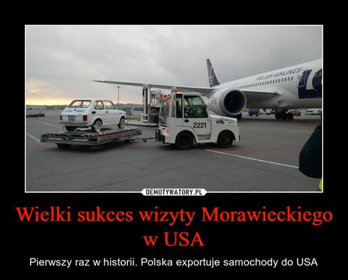 Wielki sukces wizyty Morawieckiego w USA