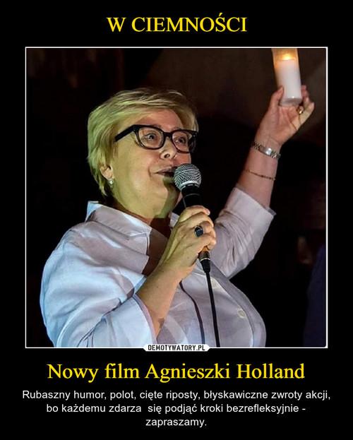 W CIEMNOŚCI Nowy film Agnieszki Holland