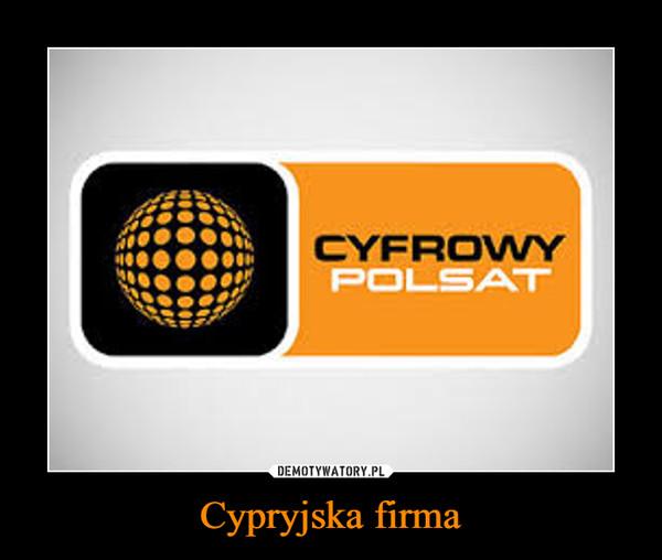 Cypryjska firma –