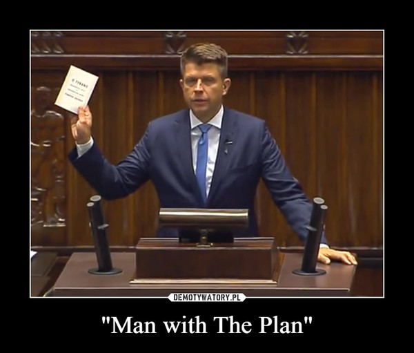 """""""Man with The Plan"""" –"""