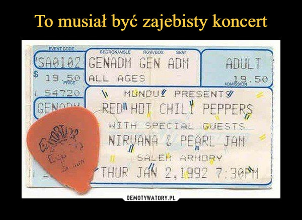 –  red hot chili peppers nirvana pearl jam