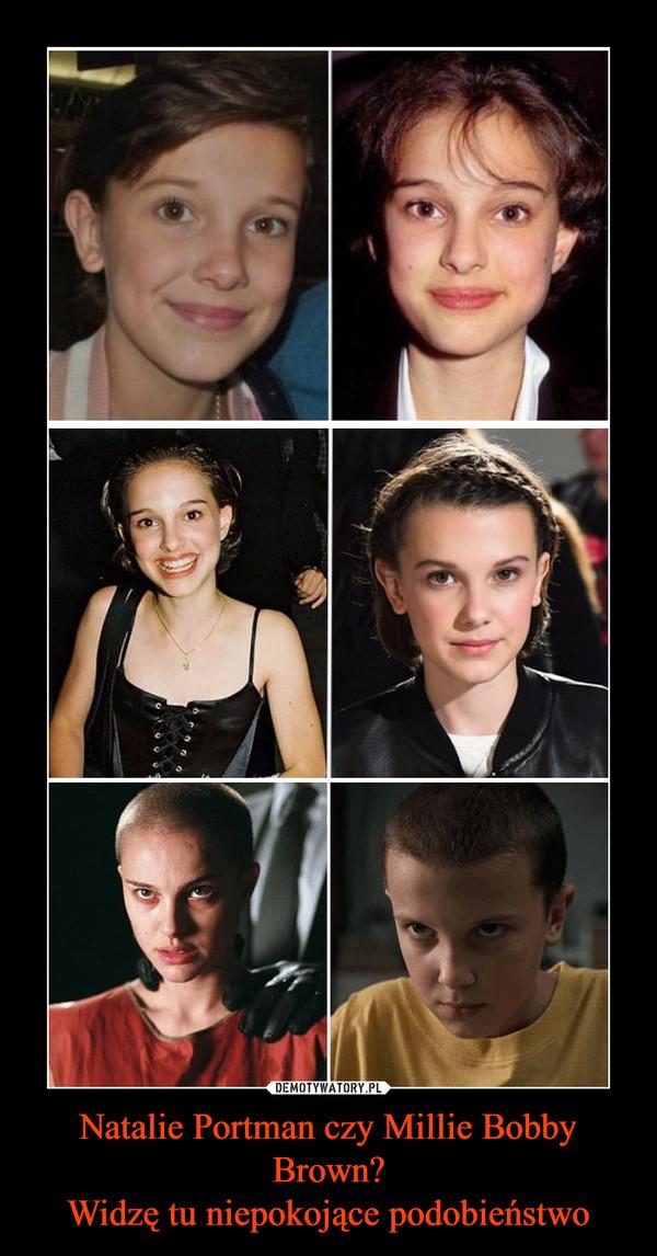 Natalie Portman czy Millie Bobby Brown?Widzę tu niepokojące podobieństwo –