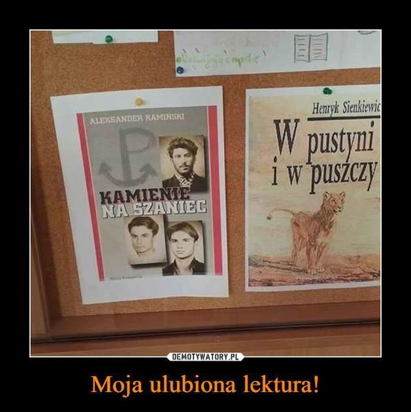 Moja ulubiona lektura! –
