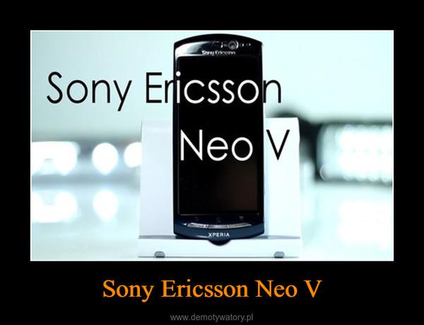 Sony Ericsson Neo V –