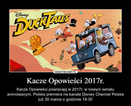 Kacze Opowieści 2017r.