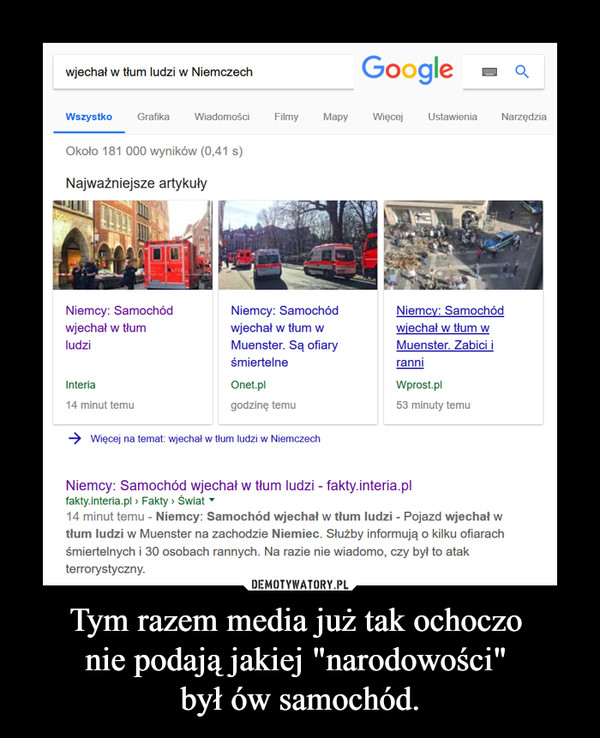 """Tym razem media już tak ochoczo nie podają jakiej """"narodowości"""" był ów samochód. –"""
