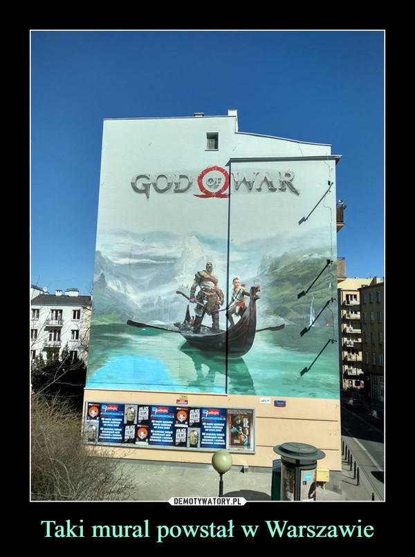 Taki mural powstał w Warszawie –