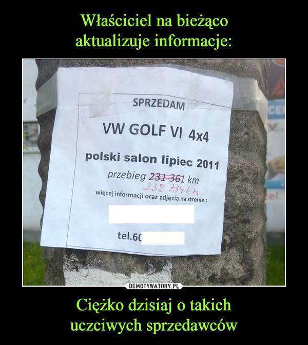 Ciężko dzisiaj o takichuczciwych sprzedawców –  SprzedamVW Golf 4x4polski salon lipiec 2011 przebieg 231 361 km