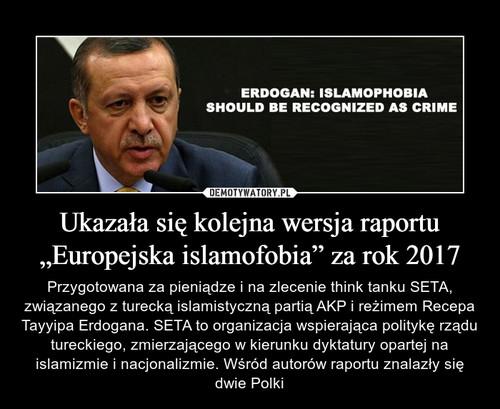 """Ukazała się kolejna wersja raportu """"Europejska islamofobia"""" za rok 2017"""