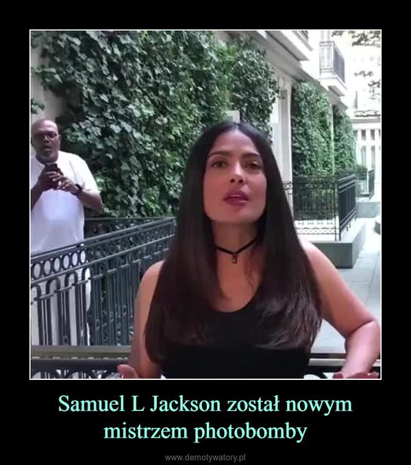 Samuel L Jackson został nowym mistrzem photobomby –