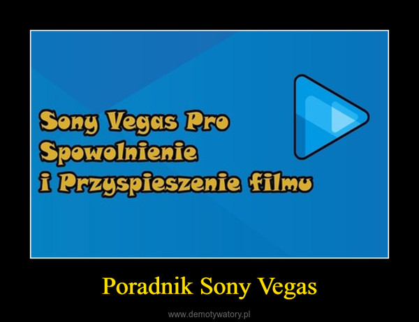 Poradnik Sony Vegas –