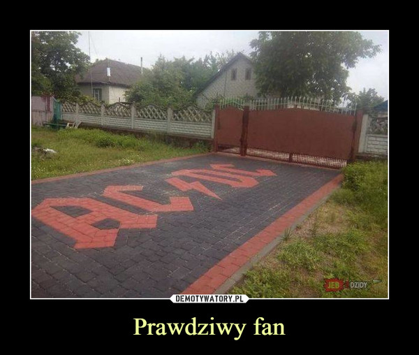 Prawdziwy fan –