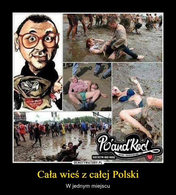 Cała wieś z całej Polski – W jednym miejscu