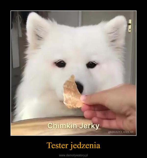 Tester jedzenia –