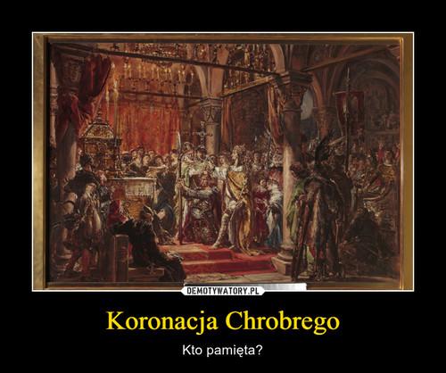 Koronacja Chrobrego