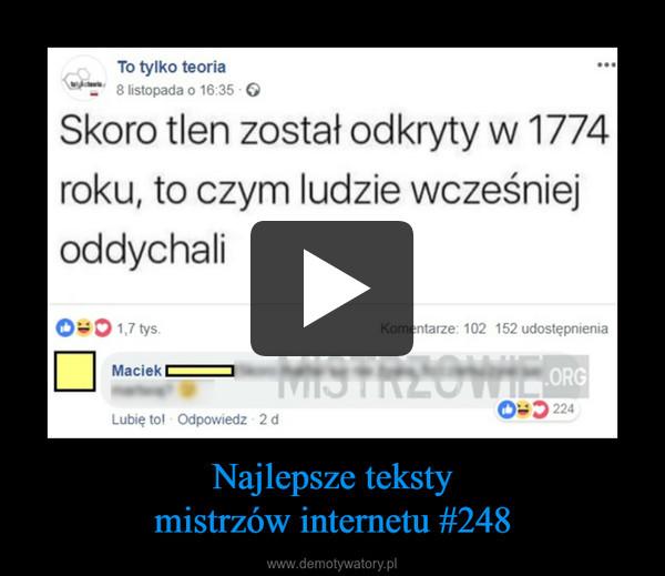 Najlepsze tekstymistrzów internetu #248 –