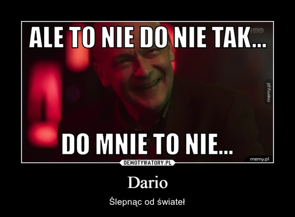 Dario – Ślepnąc od świateł