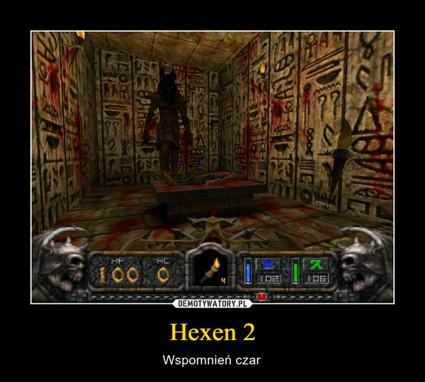 Hexen 2 – Wspomnień czar