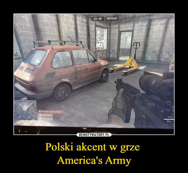Polski akcent w grze America's Army –