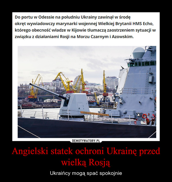 Angielski statek ochroni Ukrainę przed wielką Rosją – Ukraińcy mogą spać spokojnie