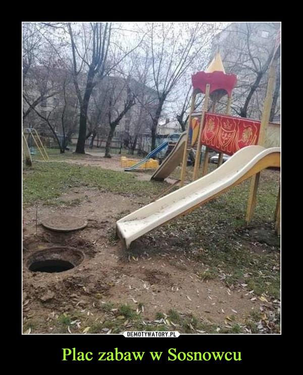 Plac zabaw w Sosnowcu –