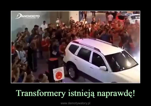 Transformery istnieją naprawdę! –