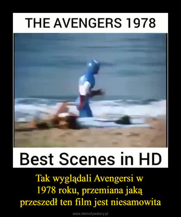 Tak wyglądali Avengersi w 1978 roku, przemiana jaką przeszedł ten film jest niesamowita –
