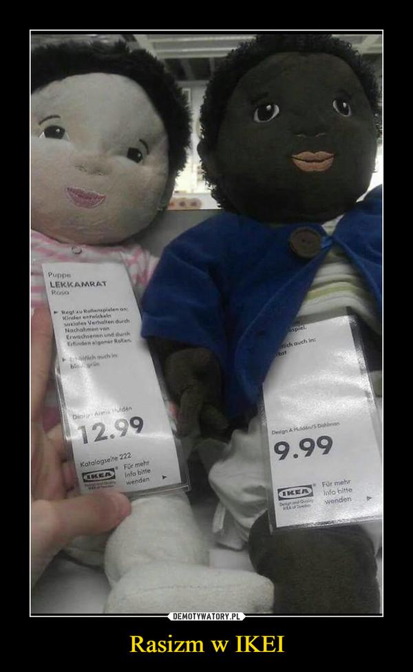 Rasizm w IKEI –