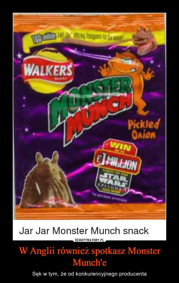 W Anglii również spotkasz Monster Munch'e – Sęk w tym, że od konkurencyjnego producenta