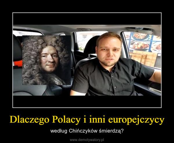 Dlaczego Polacy i inni europejczycy – według Chińczyków śmierdzą?