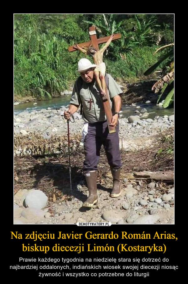 Na zdjęciu Javier Gerardo Román Arias, biskup diecezji Limón (Kostaryka) – Prawie każdego tygodnia na niedzielę stara się dotrzeć do najbardziej oddalonych, indiańskich wiosek swojej diecezji niosąc żywność i wszystko co potrzebne do liturgii