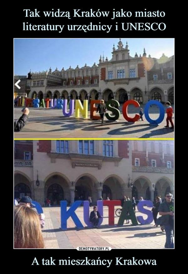A tak mieszkańcy Krakowa –