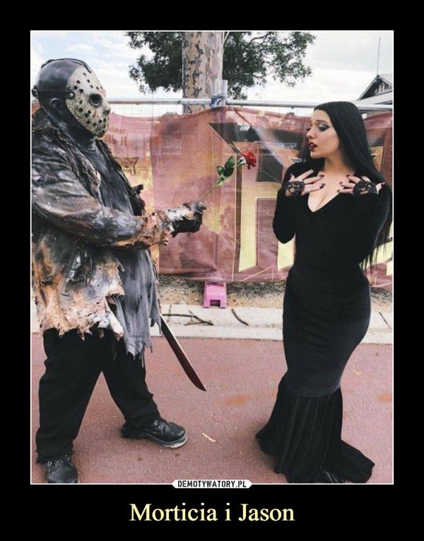 Morticia i Jason –