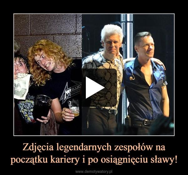 Zdjęcia legendarnych zespołów na początku kariery i po osiągnięciu sławy! –