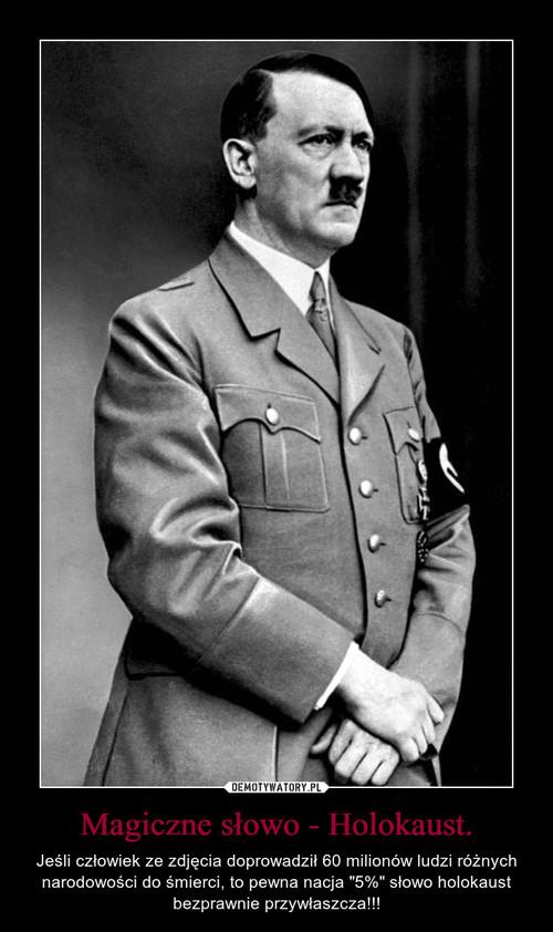 Magiczne słowo - Holokaust.