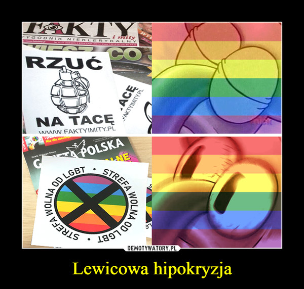 Lewicowa hipokryzja –