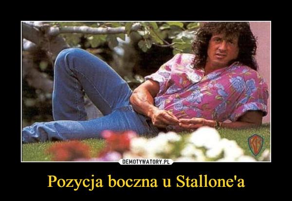 Pozycja boczna u Stallone'a –