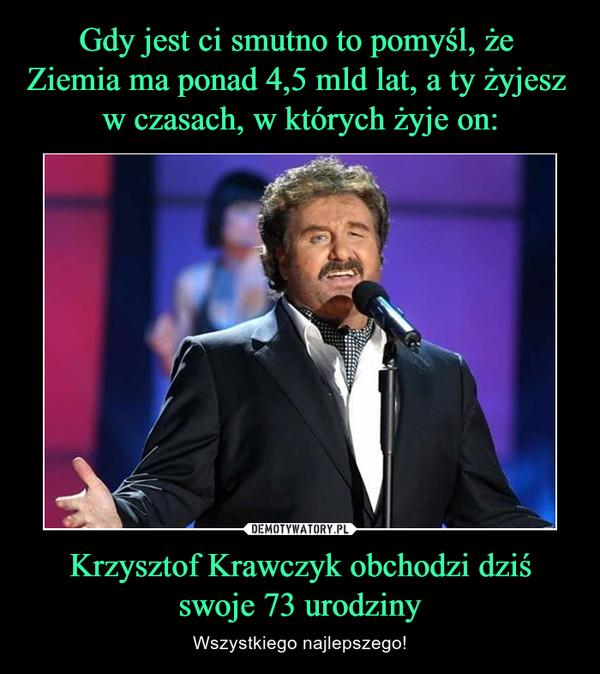 Krzysztof Krawczyk obchodzi dziśswoje 73 urodziny – Wszystkiego najlepszego!