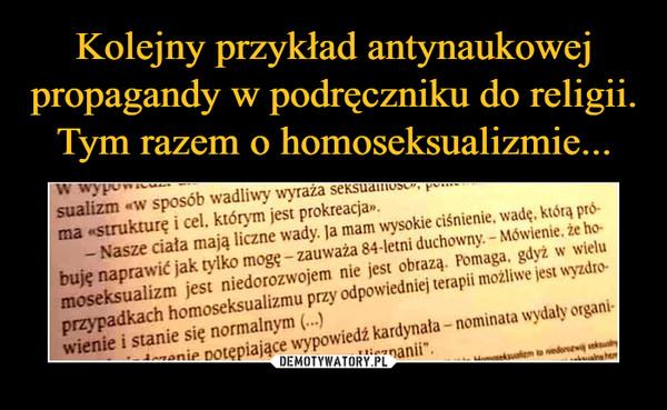 """–  sualizm «w sposób wadliwy wyraża seksuamos poima «strukturę i cel, którym jest prokreacja- Nasze ciała mają liczne wady. Ja mam wysokie ciśnienie, wade. którą próbuję naprawić jak tylko mogę-zauważa 84-letni duchowny. - Mówienie, że ho-moseksualizm jest niedorozwojem nie jest obrazą. Pomaga, gdyż w wieluprzypadkach homoseksualizmu przy odpowiedniej terapii możliwe jest wyzdrowienie i stanie się normalnym (..)nie potepiające wypowiedź kardynała-nominata wydaly organi-Hiszpanii""""aeksualizm to niedorewi ekualhánaly htm"""