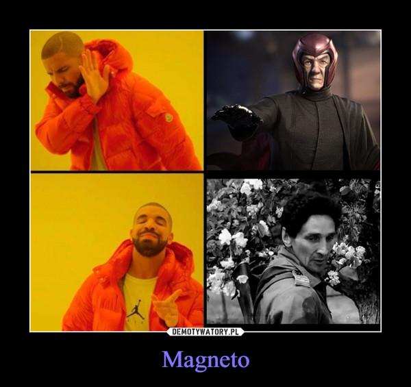 Magneto –