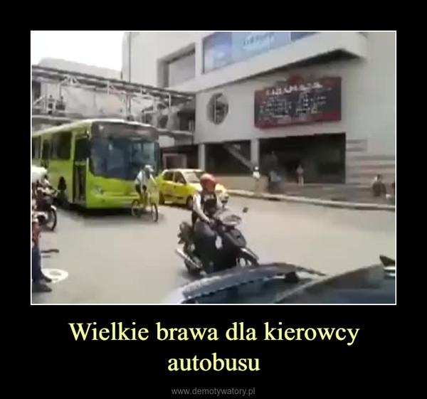 Wielkie brawa dla kierowcy autobusu –