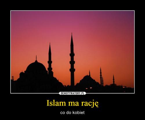 Islam ma rację