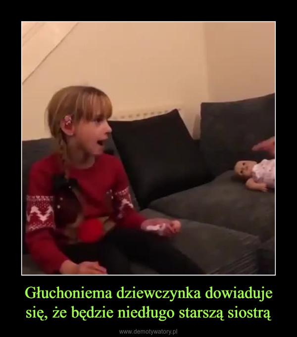 Głuchoniema dziewczynka dowiaduje się, że będzie niedługo starszą siostrą –