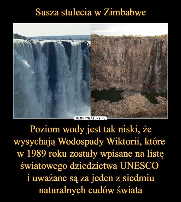 Poziom wody jest tak niski, że wysychają Wodospady Wiktorii, które w 1989 roku zostały wpisane na listę światowego dziedzictwa UNESCO i uważane są za jeden z siedmiu naturalnych cudów świata –