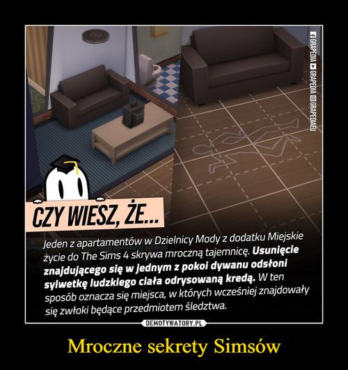 Mroczne sekrety Simsów