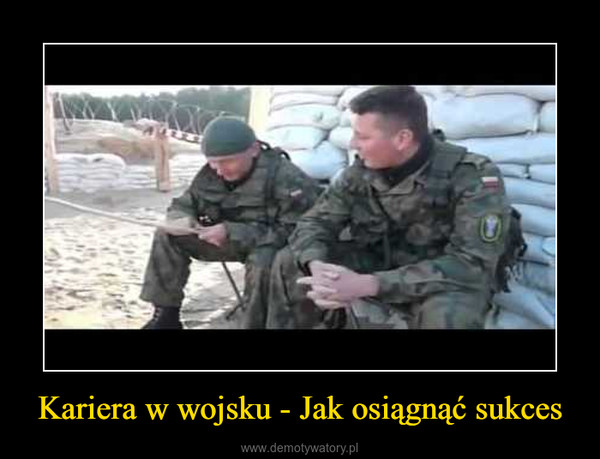 Kariera w wojsku - Jak osiągnąć sukces –