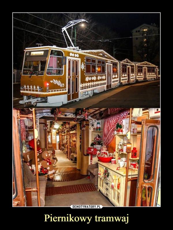 Piernikowy tramwaj –