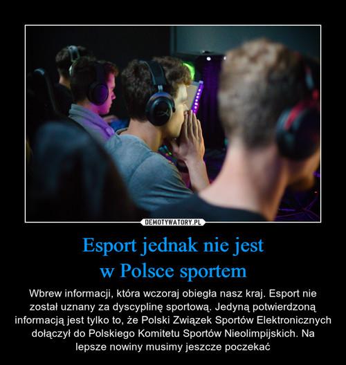 Esport jednak nie jest w Polsce sportem