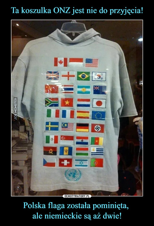 Ta koszulka ONZ jest nie do przyjęcia! Polska flaga została pominięta,  ale niemieckie są aż dwie!